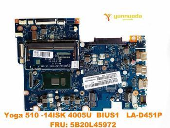 Oryginał Dla Lenovo Yoga 510-14ISK Laptop Płyta Główna Joga 510-14ISK 4005U BIUS1 LA-D451P FRU 5B20L45972 Testowany Dobry Darmowy