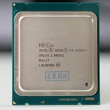 Processeur Intel Xeon E5 2680 V2 CPU 2.8 LGA 2011 SR1A6 Dix Noyaux Serveur processeur e5 2680 V2 E5 2680V2