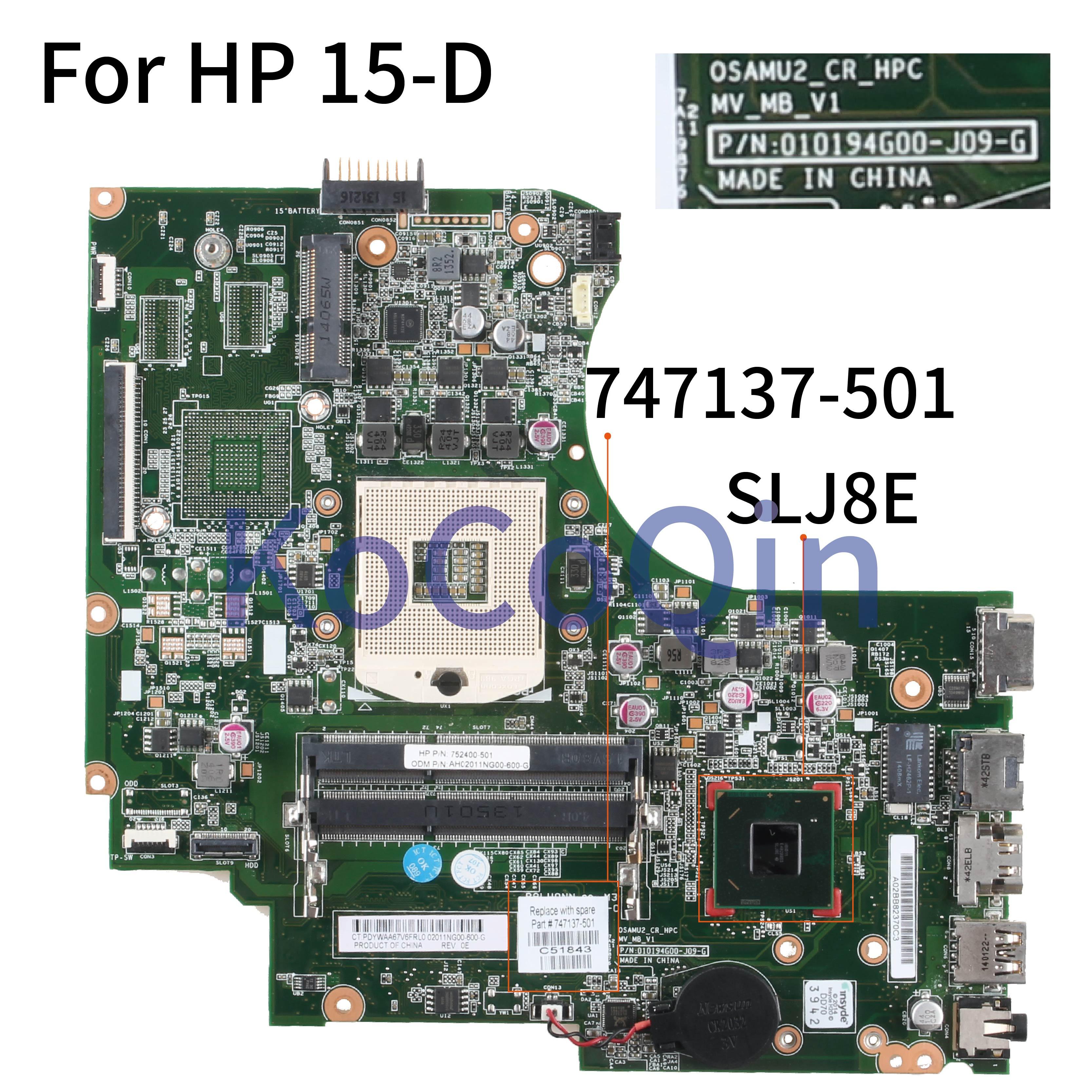 KoCoQin Laptop Motherboard For HP Probook 15-D 250 G2 SLJ8E Mainboard 747137-501 747137-001 010194G00-J09-G