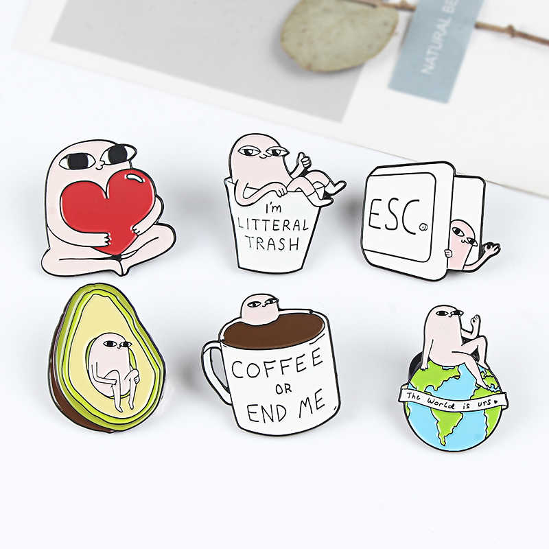 Ketnipz Pin Grappige Comics Broches Aarde Avocado Koffie Badge pinnen Trash Leven Quote Emaille pin Dames jassen Broche sieraden Gift