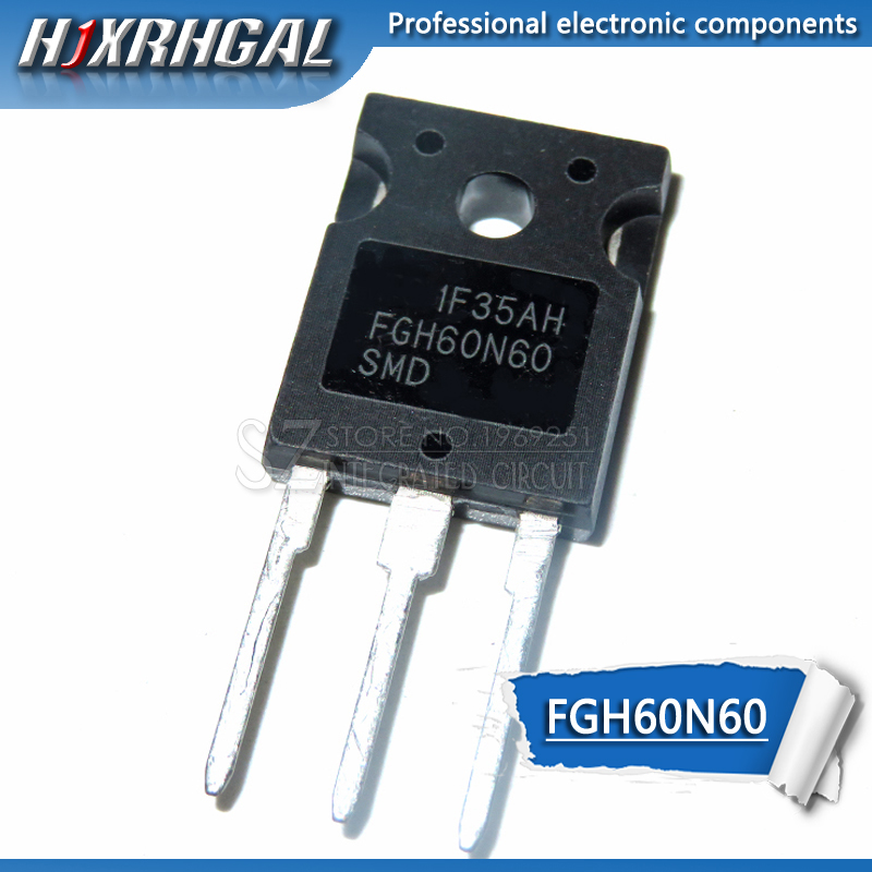 1pcs FGH60N60SMD FGH60N60 60N60 IGBT 600V 120A 378W TO-247  New And Original HJXRHGAL