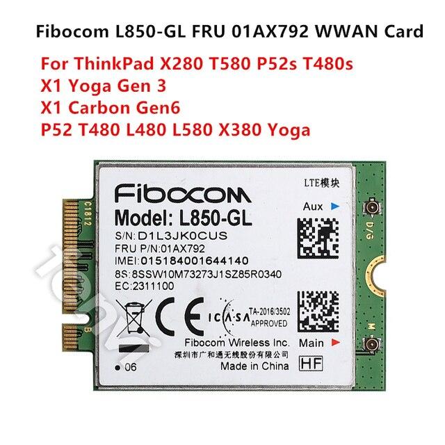 4G LTE Sans Fil Module Fibocom L850 GL M.2 Carte FRU 01AX792 Lenovo ThinkPad X1 Carbone Gen6 X280 T580 T480s L480 X1 Yoga Gen 3