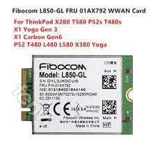 4G LTE bezprzewodowy moduł Fibocom L850 GL M.2 karty FRU 01AX792 Lenovo ThinkPad X1 węgla Gen6 X280 T580 T480s L480 X1 joga Gen 3