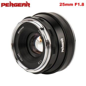 Pergear 25mm f1.8 lente principal para todas as séries únicas para montagem e/para m4/3 para câmeras fuji a7 a7ii a7rii X-A2 g3 g2 vs 7 artesãos
