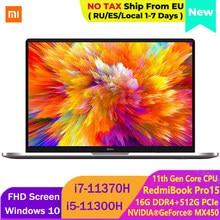 2021 Xiaomi RedmiBook Pro 15 Laptop 15.6 pollici Mi Notebook MX450 Intel Core i7-11370H/i5-11300H 100% sRGB FHD Computer schermo