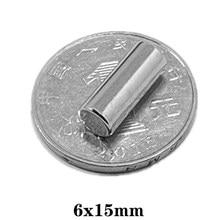 5 ~ 100PCS 6x15mm Starke Zylinder Rare Earth Magnet 6mm * 15mm Runde neodym Magnet 6x15mm Kleine Magnet Disc 6*15mm N35
