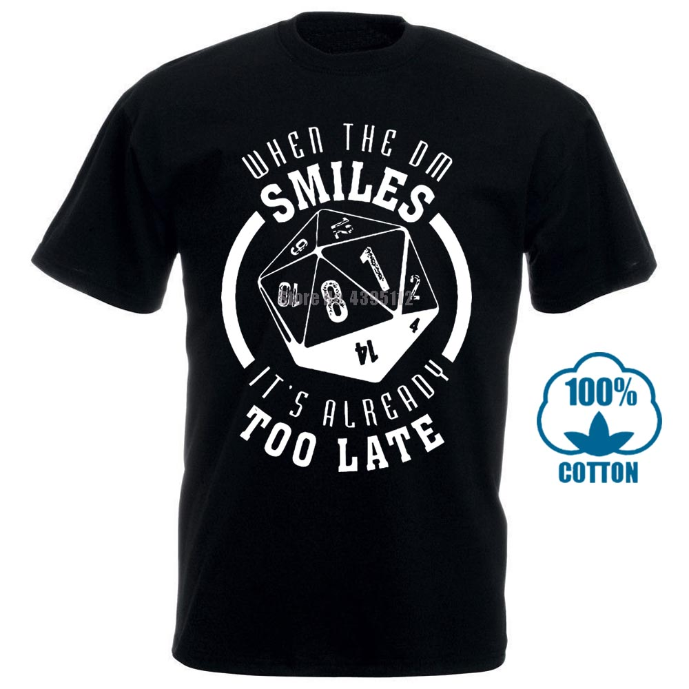 When The Dm Smiles It'S Already Too Late Dungeon And Dragons Dnd D&D Shirt T Shirts Gift More Size And Colors Top Tee