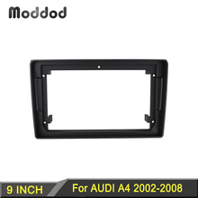 Radio Fascias for AUDI A4 2002 2008 9 inch Stereo Panel Dash Mount kit DVD GPS Dashboard Frame Car Accessories Player  Bezel