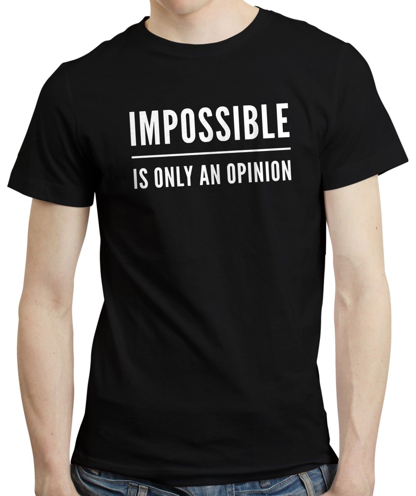 Impossible Is Only An Opinion Motivational Quote Gym Fitness Challenge T-shirt