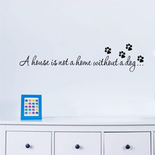 Quotes A House Is Not A Home Without A Dog Paw Print Pet Wall Stickers For Living Room Bedroom Decals Wallpaper DIY Home Decor стоимость