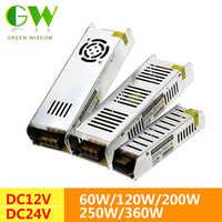 LED Power Supply DC12V 24V 60W 120W 200W 250W 360W LED Driver Power Adapter 12V Lighting Transformers for LED Strip Lights