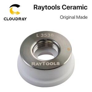 Image 5 - Cloudray מקורי שנעשה Raytools לייזר קרמיקה Dia.32mm זרבובית מחזיק עבור Raytools סיבי לייזר חיתוך ראש זרבובית בעל