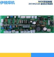 Welder Plate Control Board MOS Tube Machine LGK60 WS ZX7 315S ZX7 500 Long Strip Main Control Board