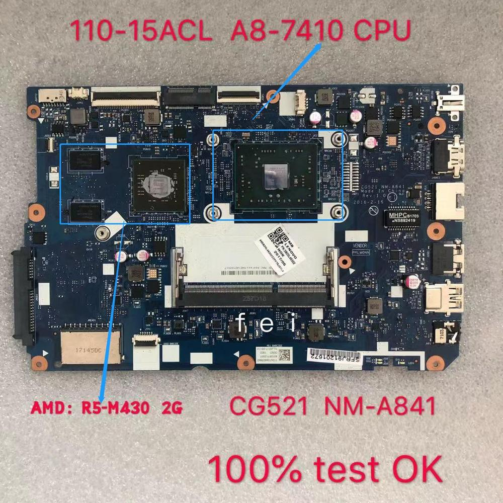 CG521 NM-A841 Motherboard For Lenovo 110-15ACL Laptop Motherboard CPU A8-7410  R5 M430 2G DDR3 100% Test Ok