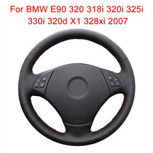 Customize Car Steering Wheel Cover For BMW E90 320 318i 320i 325i 330i 320d X1 328xi 2007 Leather Braid For Steering Wheel