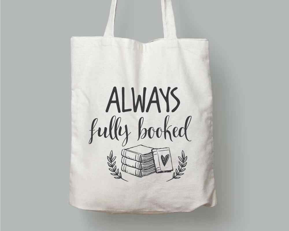 Always Fully Booked Tote Bag student slogan graphic fashion gift street style Canvas bag shopping bags Travel bag with zipper