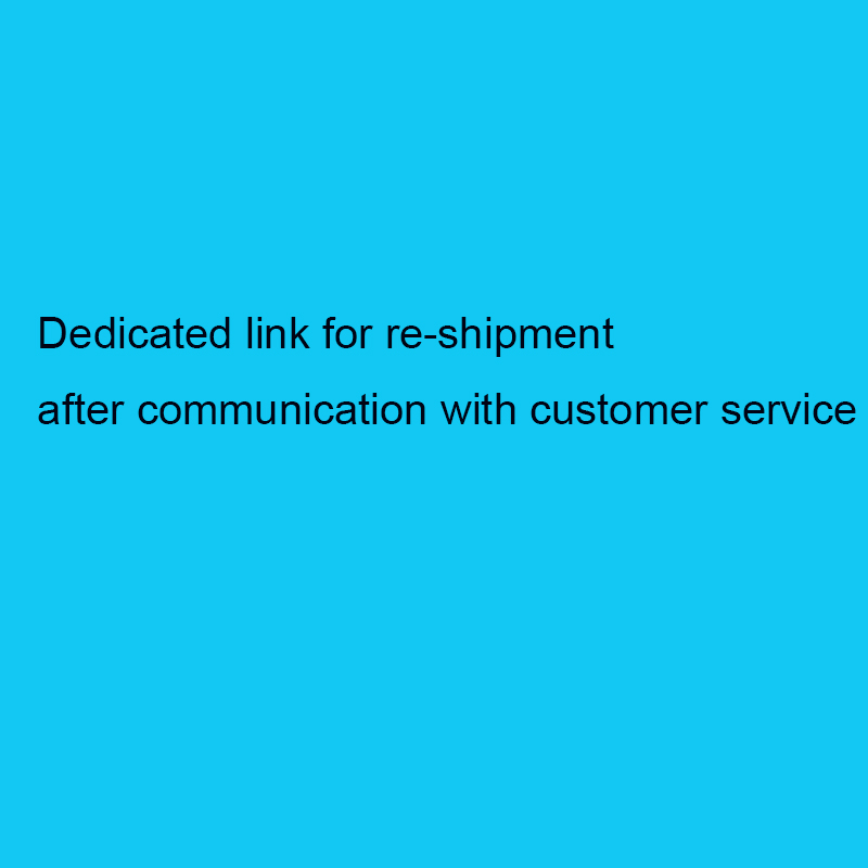 Addictional Charge link,Freight Cost Balance,DHL,FedEx,UPS etc. Remote area Customer service Negotiate Additional freight