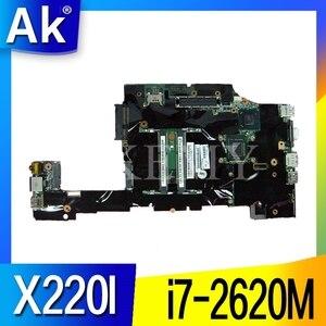 Для For Lenovo ThinkPad X220 X220I Материнская плата ноутбука FRU: 04Y1830 04Y1832 04Y1831 04Y1833 I7-2620M процессор DDR3