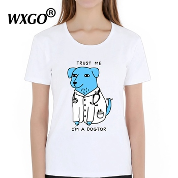 Trust Me I'M A DOGTOR Letters Cartoon Dog Doctor Print T-Shirt Women Funny T Shirt Summer New 2019 Fashion Tees Tops Gothic