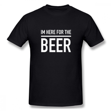 100% cotton Im Here For The Beer print casual mens o-neck t shirts fashion Mens Basic Short Sleeve T-Shirt