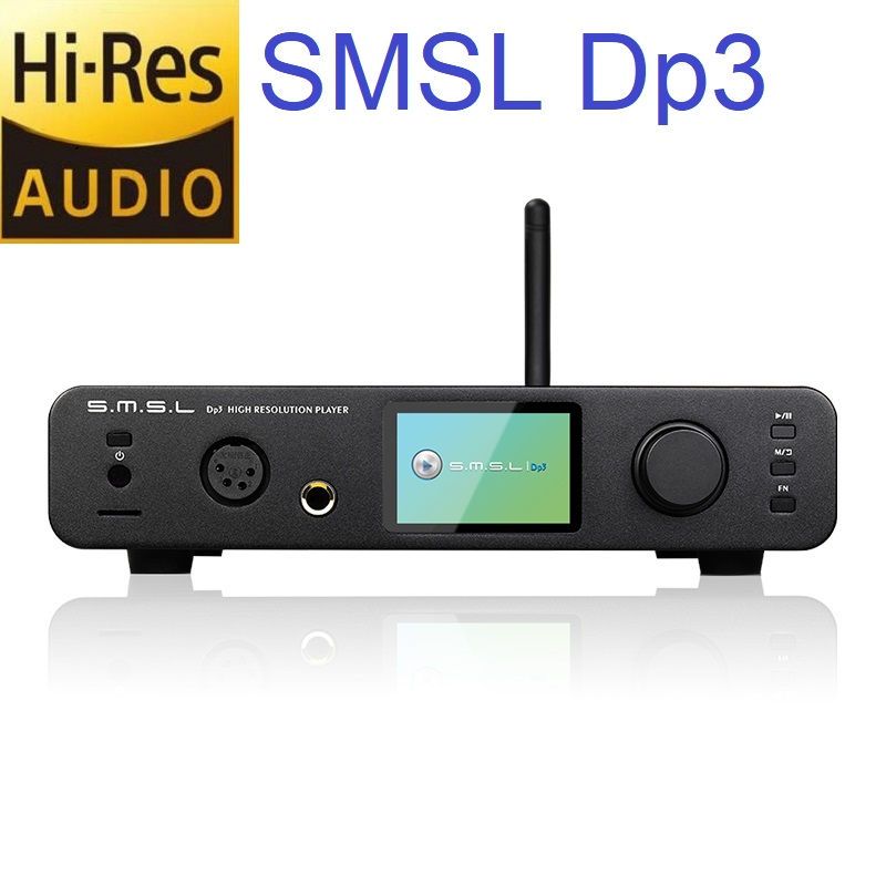 SMSL DP3 Hi-ResTurntable Hard Disk Balanced And Unbalanced Headphone Amplifier Bluetooth WIFI DLAN Input DSD USB/Coaxial HIFI