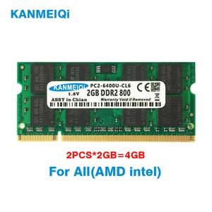 Image 1 - KANMEIQi DDR2 4GB (2pcs X 2 GB) PC2 6400 800MHZ 533/667MHZ עבור מחשב נייד SO DIMM זיכרון RAM 200pin 1.8V