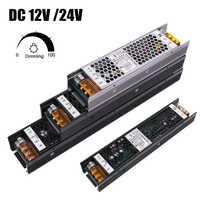 Fuente de alimentación LED ultradelgada, transformadores de iluminación de 220V a CC de 12V y 24V, 25W, 60W, 100W, 150W, 200W, 250W y 400W, adaptable para tira LED