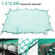 Trailer Net Truck Net 1.5 x 2.2m Super Duty Truck Cargo Net kit 15Hook Elastic Strap Rear Car Net Tail Box Mesh Organizer