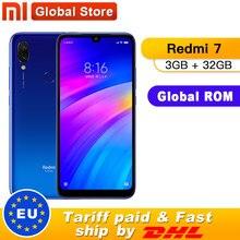 Küresel ROM Xiaomi Redmi 7 3GB 32GB 4000mAh Smartphone Octa çekirdek Snapdragon 632 12MP kamera 6.26 inç 19:9 tam ekran