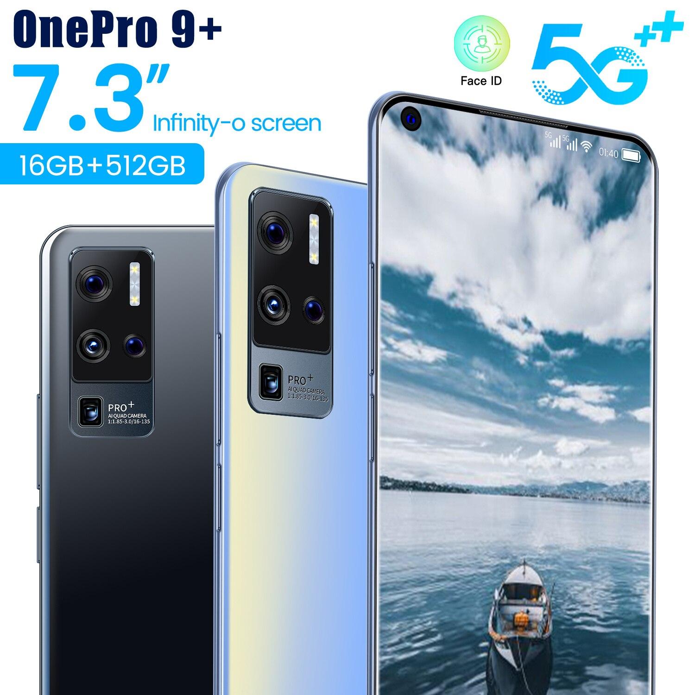 Новый OnePro 9 + 5G глобальная версия смартфона 64MP Камера 7,3 дюймовым HD монитором под управлением Экран Android11 16G 512G MTK6889 + Deca Core, размер экрана Мобил...