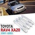 Хромированные ручки  накладка  набор для Toyota RAV4 RAV 4 XA20 2001 ~ 2005 XA 20  автомобильные аксессуары  наклейки  автомобильный Стайлинг  2002  2003  2004