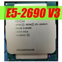 Procesador Intel Xeon Original E5 2690V3 CPU E5 2690V3, OEM, 2,60 GHZ, 12 núcleos, 30M, LGA2011 3, envío gratis, E5 2690 V3 X99 SR1XN