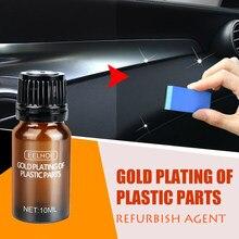 10ml peças plásticas do carro refurbish agente de remodelação plástico instrumentos do agente painel peças plásticas recauchutagem restaurar a cera do agente