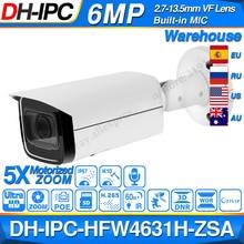 Dahua IPC HFW4631H ZSA 6MP caméra IP 2.7 ~ 13.5mm 5X Zoom VF objectif intégré micro fente pour carte SD PoE caméra HFW4631H ZSA