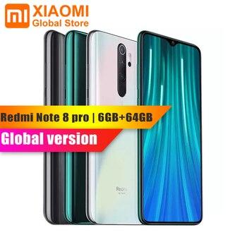 Version mondiale Xiaomi Note 8 Pro 6GB RAM 64GB ROM téléphone portable Helio G90T Charge rapide 4500mAh batterie 64MP Cam SmartPhone NFC
