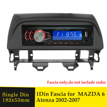 Single Din Car Radio Fascia para MAZDA 6 Atenza 2002-2007 Panel de Audio estéreo de reproductor de DVD de marco de reequipamiento bisel Kit de marco de Panel