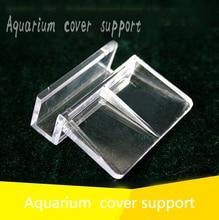 Акриловое аквариумное стекло 4/6/8/10/12 мм, фиксированная крышка, зажим, кронштейн, держатель, полка, лампа, фильтр, цилиндр, стойка, опора