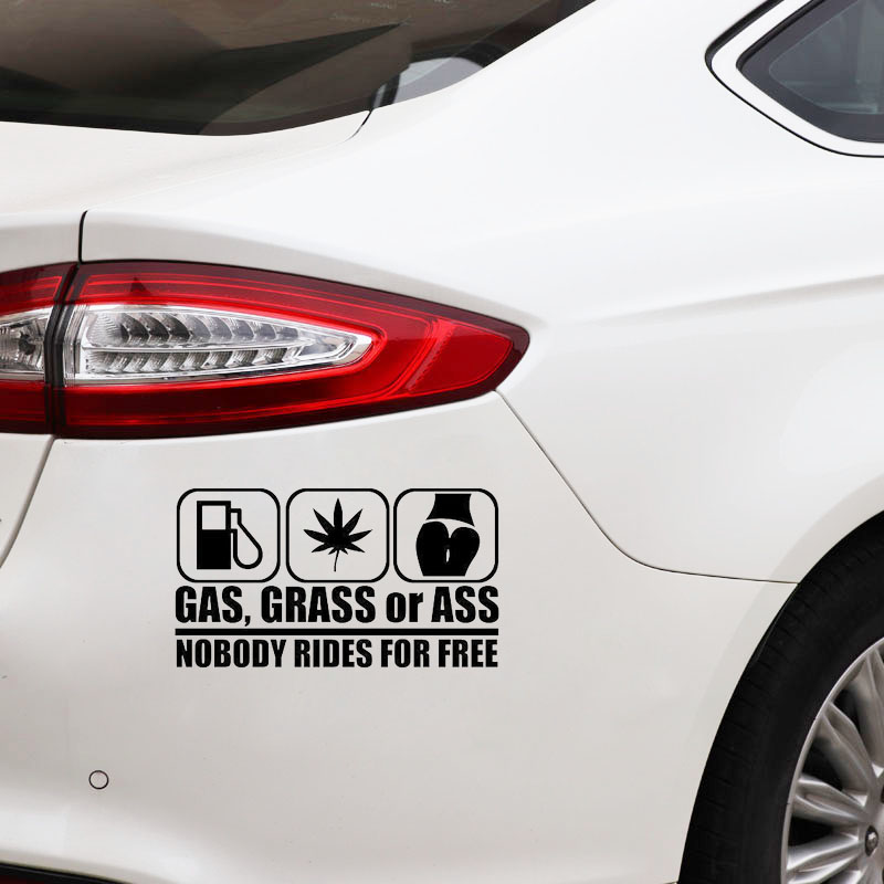 GAS GRASS OR ASS Nobody Rides For Free Car Window Vinyl Decal Personality Car