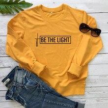 Bądź lekki Matthew 5:14 biblia bluza katolicki Christian inspirujące swetry Casual kobiety graficzne religia bluzy