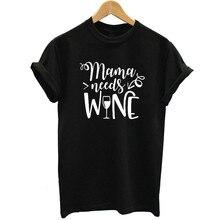 TShirt Women Mama Need Wine Letter Printed Short Sleeve T-shirt Fashion Streetwe