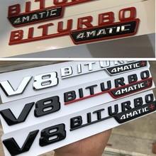 1 pc V8 BITURBO 4matic + para Mercedes Benz AMG w117 w205 c63 w212 e63 w207 w176 a45 x156 cla45 gla45 guardabarros coche emblema adhesivo