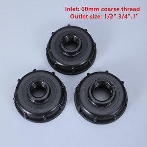 Image 2 - Фитинги для бака IBC S60X6, резьба до 1/2 дюйма 3/4 дюйма 1 дюйм, внутренняя резьба, адаптер для резервуара для воды, соединитель для садового шланга 5 шт./лот