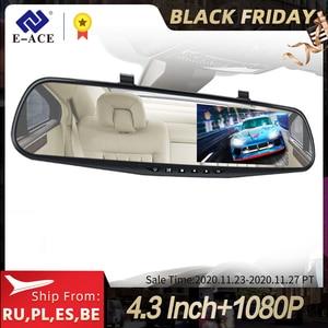 E-ACE Car Dvr Mirror Dash Cam Dual Len Rear View Mirror FHD 1080P Auto Dashcam Video Recorder Registrator With Rear View Camera