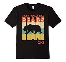 Eu realmente gosto de urso ok? T-Shirt Retro Do Vintage 100% T-Shirt de Algodão Verão Mangas Curtas Nova Moda 2018 Camisa Nova T