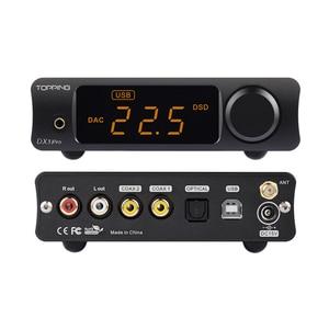 Image 4 - TOPPING DX3 Pro v2 LDAC HIFI USB DAC Bluetooth 5,0 аудиовыход для наушников XMOS XU208 AK4493 OPA1612 DAC DSD512 оптический