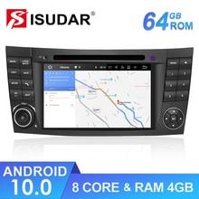 Isudar ROM 64 Гб 2 Din Android 10 авто радио для Mercedes/Benz/E Class/W211/CL Автомобильный GPS Мультимедиа Восьмиядерный RAM 4 Гб DVD DVR DSP
