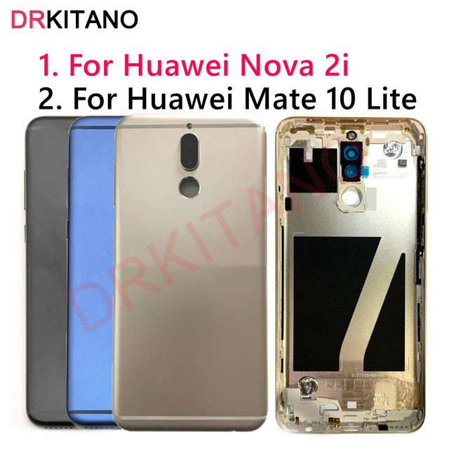 for Huawei Mate 10 Lite Back Battery Cover Nova 2i Rear Door Housing Case RNE L21 For Huawei Mate 10 Lite Battery Cover Replace
