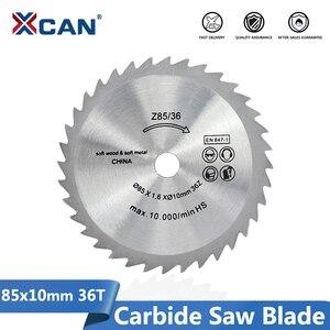 Image 1 - XCAN شفرة منشار كهربائي صغير شفرة قاطعة دائرية لأعمال النجارة قطع القرص 85x10 مللي متر 36 الأسنان