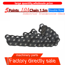 1Pcs 5Points 10A Chain 1.5 meters  Double Row Industrial Transmission chain precision roller chain
