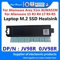 Новый оригинальный ноутбук новый M.2 PCI-E SSD Поддержка кронштейн адаптер для Dell Alienware области 51 м ALWA51M m.2 радиатор SSD JV98R 0JV98R